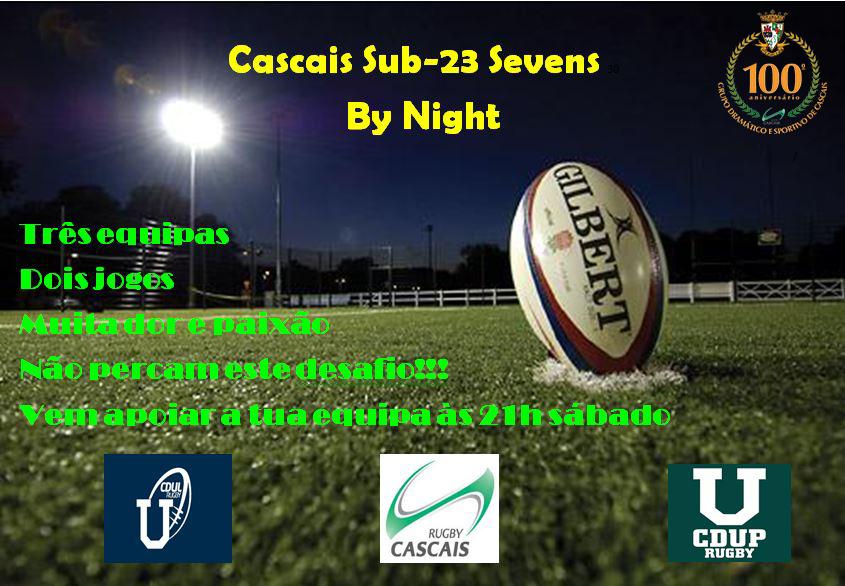 CASCAIS SEVENS BY NIGHT SUB 23 – Centenário